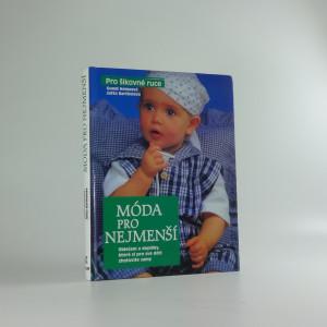 náhled knihy - Móda pro nejmenší : oblečení a doplňky, které si pro své děti zhotovíte samy