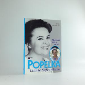 náhled knihy - Popelka Libuše Šafránková : hvězda našich srdcí