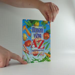 náhled knihy - Moderní výživa od A do Z : malá encyklopedie výživy