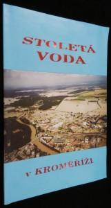 náhled knihy - Stoletá voda v Kroměříži