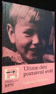 náhled knihy - Učíme děti poznávat svět : Ze zkušeností s výchovou dětí předškolního věku