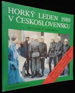 náhled knihy - Horký leden 1989 v Československu : mimořádná publikace k znovuobnovení časopisu Reportér