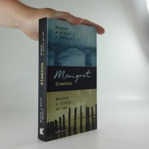 náhled knihy - Maigret a přítel z dětství ; Maigret a zločin na vsi