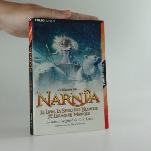 náhled knihy - Le lion, la sorcière blanche et l'armoire magique