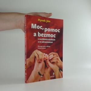 náhled knihy - Moc, pomoc a bezmoc v sociálních službách a ve zdravotnictví