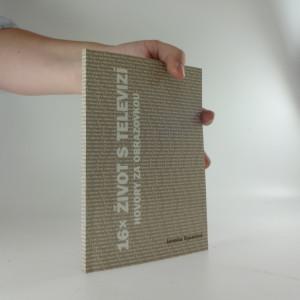 náhled knihy - 16x život s televizí : hovory za obrazovkou (s věnování a autogramem autorky)