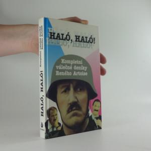 náhled knihy - Haló, haló! : kompletní válečné deníky Reného Artoise
