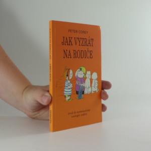 náhled knihy - Jak vyzrát na rodiče : úvod do systematické zoologie rodičů