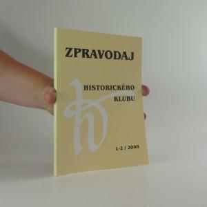 náhled knihy - Zpravodaj historického klubu, ročník 19,1-2/2008