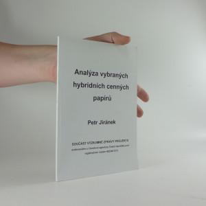 náhled knihy - Analýza vybraných hybridních cenných papírů : součást výzkumné zprávy projektu evidovaného u Grantové agentury České republiky pod registračním číslem 402