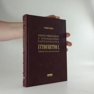 náhled knihy - Nástin prednášok z podnikového počtovníctva: Účtovnictvo I.