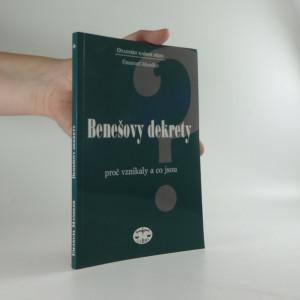 náhled knihy - Benešovy dekrety : proč vznikaly a co jsou