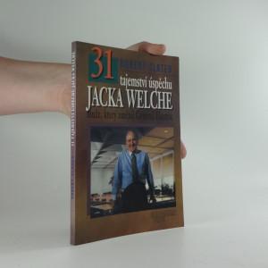 náhled knihy - 31 tajemství úspěchu Jacka Welche - muže, který změnil General Electric