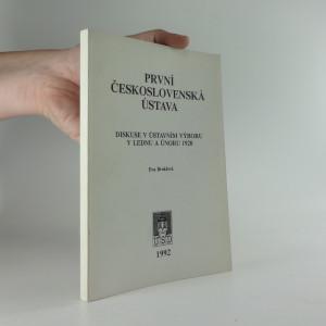 náhled knihy - První československá ústava : diskuse v ústavním výboru v lednu a únoru 1920