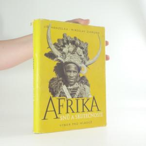 náhled knihy - Afrika snů a skutečnosti (včetně autogramů autorů)