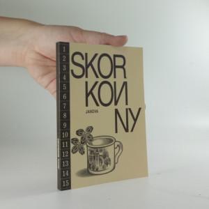 náhled knihy - Skorkoviny (včetně autogramu autorky a ilustrátora)