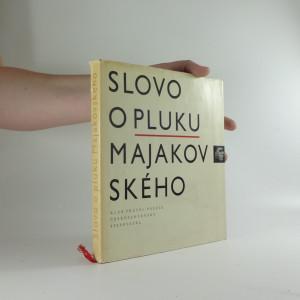 náhled knihy - Slovo o pluku Majakovského : lyrika, agitace, poemy, dokumenty