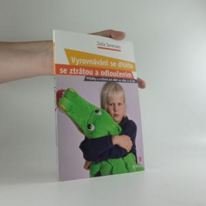 náhled knihy - Vyrovnávání se dítěte se ztrátou a odloučením : příběhy a cvičení pro děti ve věku 4-8 let