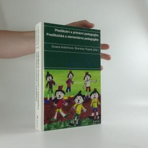 náhled knihy - Předškolní a primární pedagogika = Predškolská a elementárna pedagogika