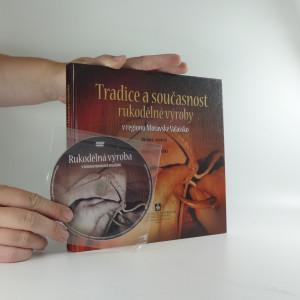 náhled knihy - Tradice a současnost rukodělné výroby v regionu Moravské Valašsko (s CD)