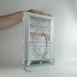 náhled knihy - Láska prochází kuchyní : uvařte, zabalte a darujte jedlý dárek : recepty, návody, krabičky, jmenovky