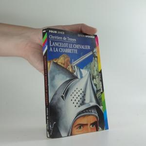 náhled knihy - Lancelot le Chevalier á la Charrette