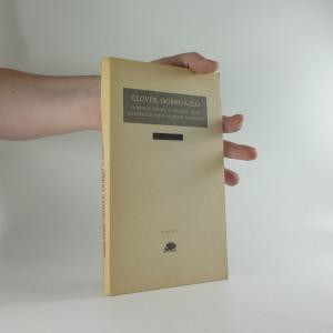 náhled knihy - Člověk, dobro a zlo : o smyslu života v zrcadle dějin : kapitoly z dějin morální filosofie