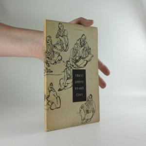 náhled knihy - Třetí zpěvy staré Číny : parafráze staré čínské poesie