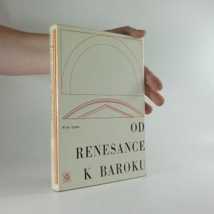 náhled knihy - Od renesance k baroku : proměny umění a literatury 1400-1700