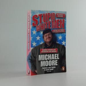 náhled knihy - Stupid White Men