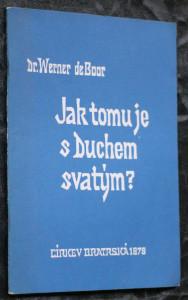 náhled knihy - Jak tomu je s Duchem svatým? = (Was ist es mit dem Heiligen Geist?)