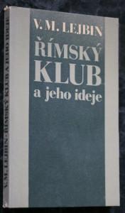 náhled knihy - Římský klub a jeho ideje : kritické analýzy