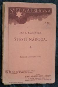 náhled knihy - Jana A. Komenského Štěstí národa, za zrcadlo vystavené těm, kdož poznati chtějí, jsou-li šťastni a jak by se jimi státi mohli
