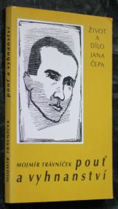 náhled knihy - Pouť a vyhnanství : život a dílo Jana Čepa