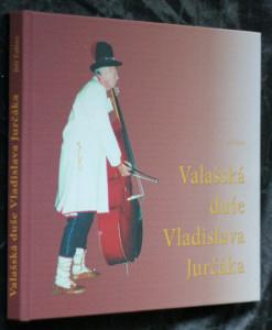 náhled knihy - Valašská duše Vladislava Jurčáka