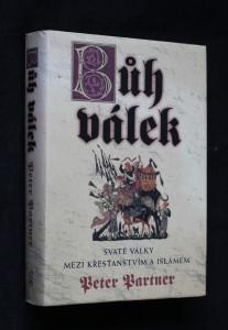 náhled knihy - Bůh válek : svaté války mezi křesťanstvím a islámem