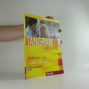 náhled knihy - Tangram aktuell. Lektion 1-4. Kursbuch-Arbeitsbuch