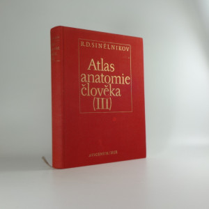 náhled knihy - Atlas anatomie člověka. Díl 3, Nauka o nervové soustavě, o ústrojích smyslových a o žlázách s vnitřní sekrecí