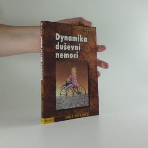 náhled knihy - Dynamika duševní nemoci