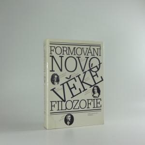 náhled knihy - Formování Novověké filosofie