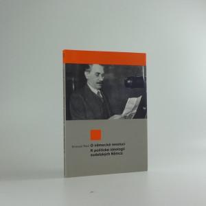 náhled knihy - O německé revoluci ; K politické ideologii sudetských Němců