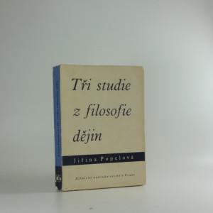 náhled knihy - Tři studie z filosofie dějin : příspěvek k problematice bytí a dění