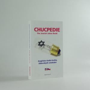 náhled knihy - Chucpedie : jewish jokes book = anglicko-česká kniha židovských anekdot