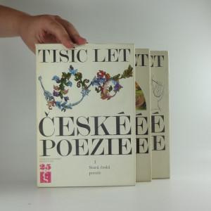 náhled knihy - Tisíc let české poezie, Díl I-III