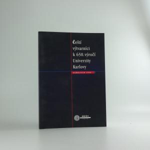 náhled knihy - Katalog výstavy děl českých výtvarných umělců darovaných Univerzitě Karlově k 650. výročí jejího založení : Praha - Karolinum, 11. února - 31. října 1998 Čeští výtvarníci k 650. výročí Univerzity Karlovy
