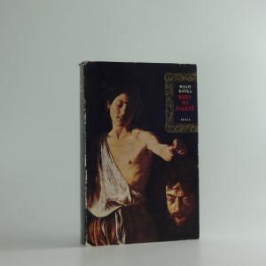 náhled knihy - Krev na paletě : Caravaggio - román malíře