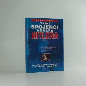 náhled knihy - Tajní spojenci Adolfa Hitlera : 1933-1945