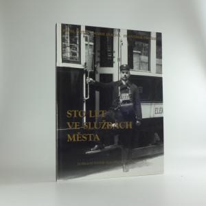 náhled knihy - Sto let ve službách města