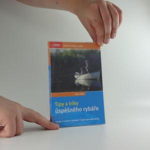 náhled knihy - Tipy a triky úspěšného rybáře : metody, techniky, nástrahy, úpravy pro velké úlovky