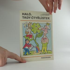 náhled knihy - Haló, tady Čtyřlístek : Sborník obr. příběhů pro děti